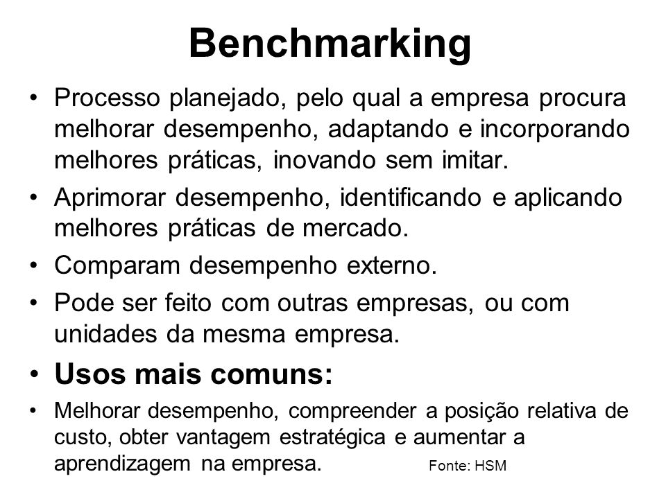 Benchmarking Usos mais comuns: