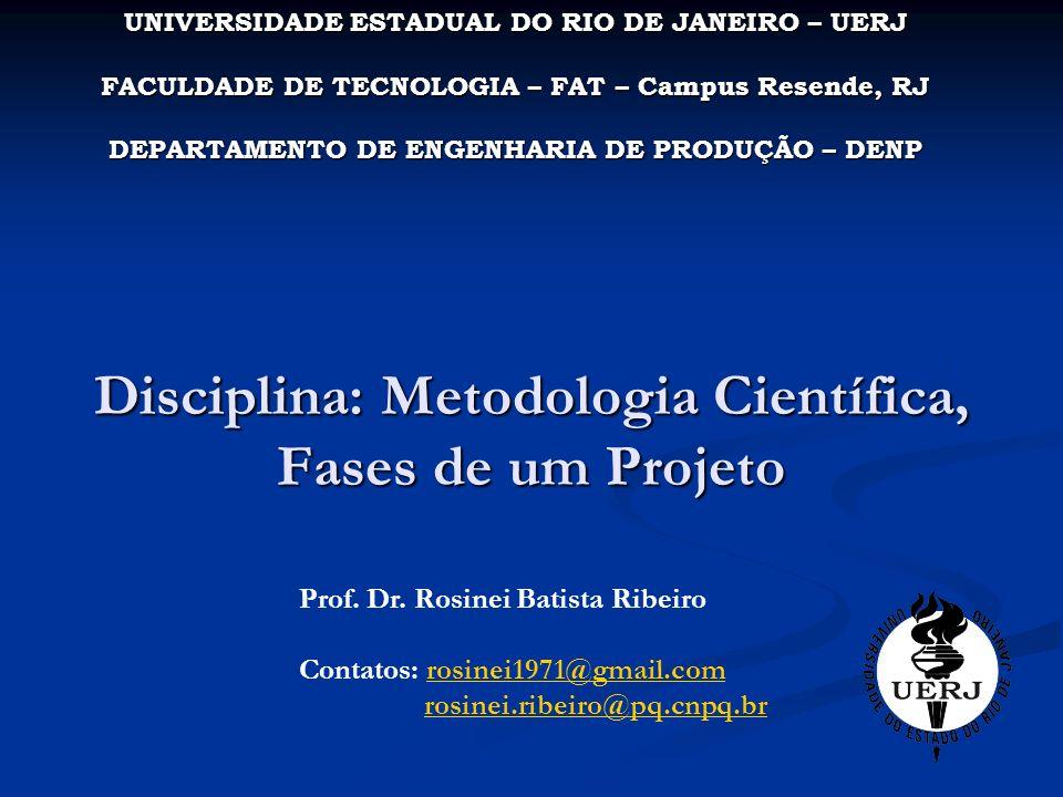 Disciplina: Metodologia Científica, Fases de um Projeto