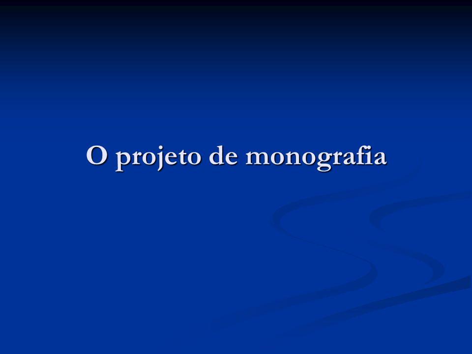 O projeto de monografia