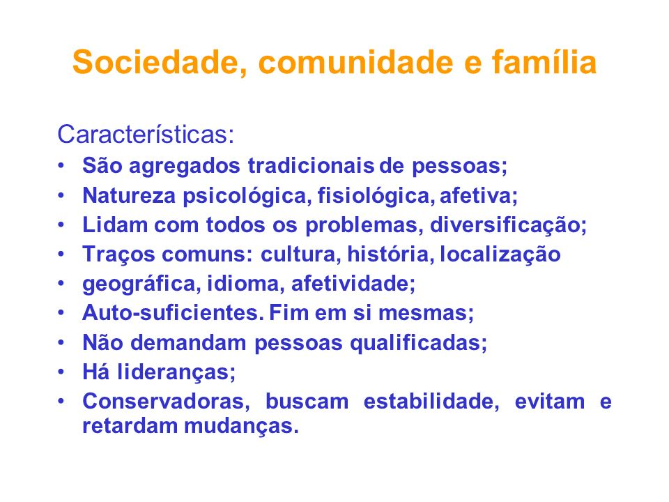 Sociedade, comunidade e família
