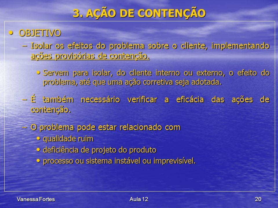 3. AÇÃO DE CONTENÇÃO OBJETIVO