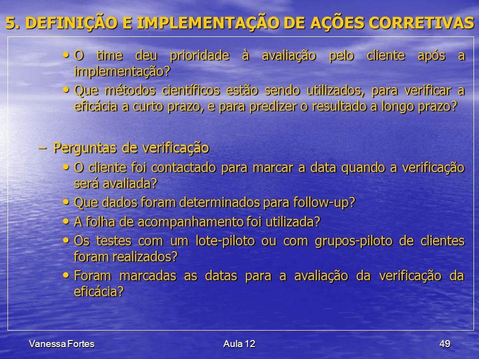 5. DEFINIÇÃO E IMPLEMENTAÇÃO DE AÇÕES CORRETIVAS