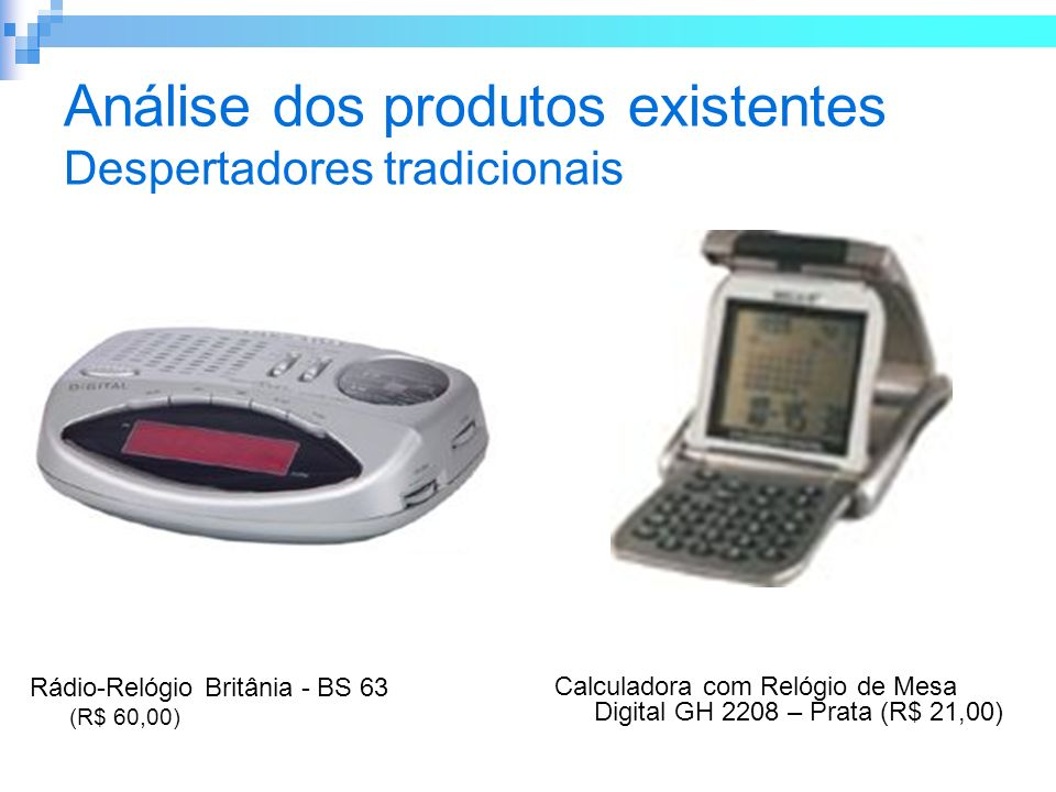 Análise dos produtos existentes Despertadores tradicionais