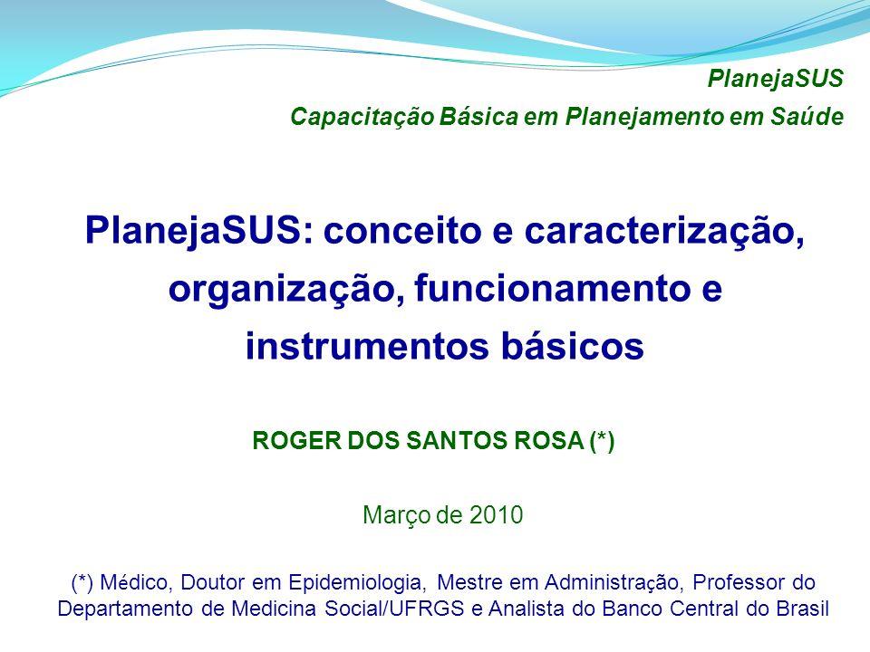 ROGER DOS SANTOS ROSA (*)