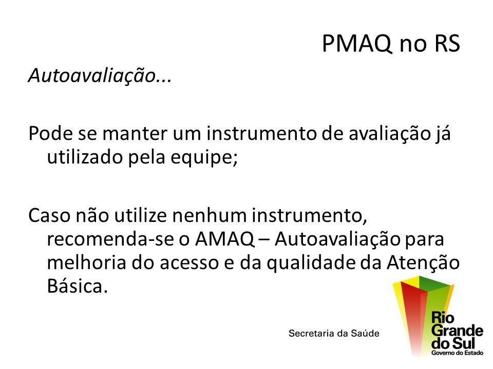 PMAQ no RS Autoavaliação...