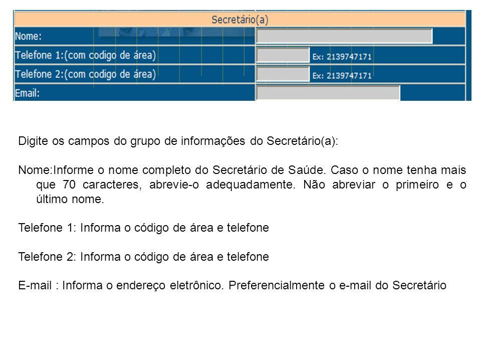 Digite os campos do grupo de informações do Secretário(a):