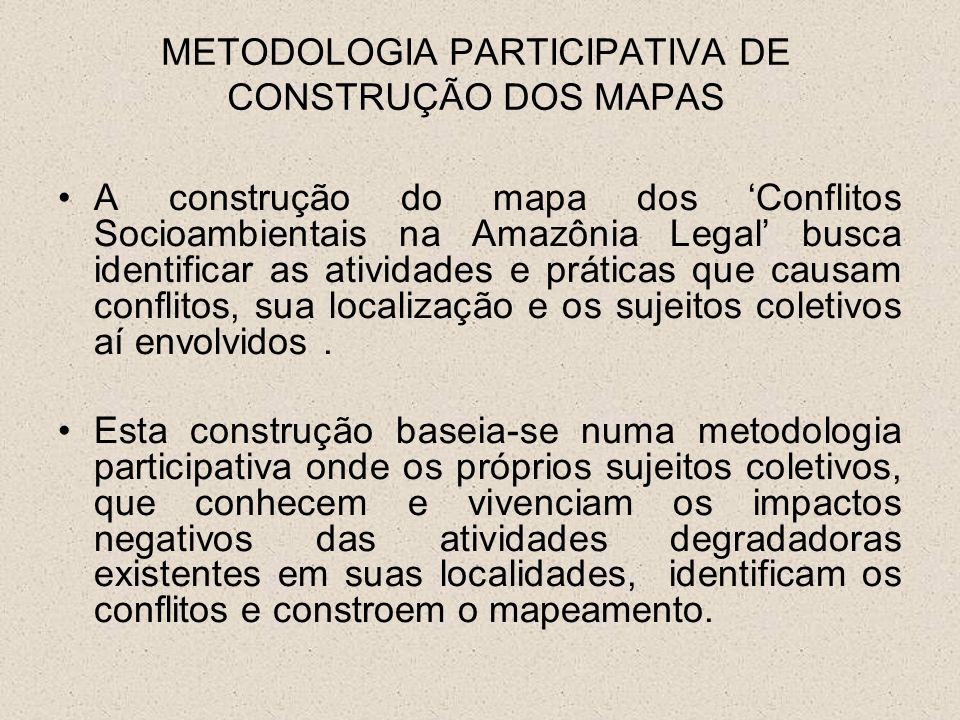 METODOLOGIA PARTICIPATIVA DE CONSTRUÇÃO DOS MAPAS