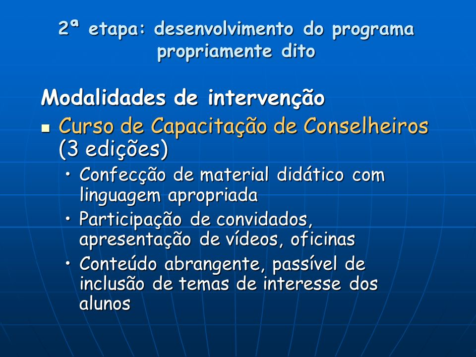2ª etapa: desenvolvimento do programa propriamente dito