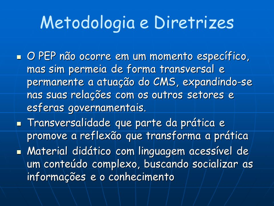 Metodologia e Diretrizes