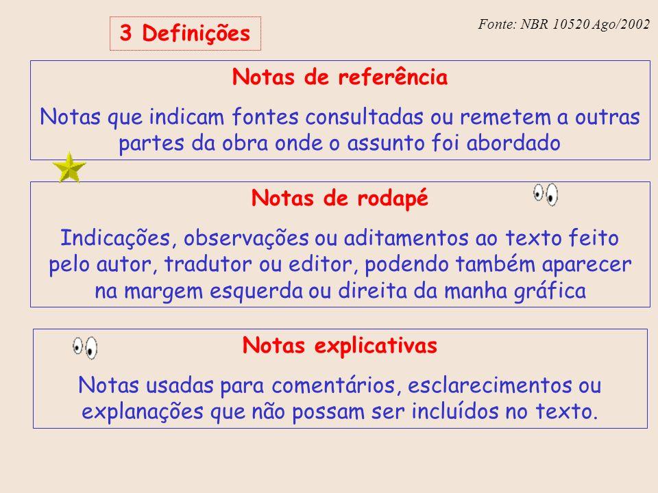 3 Definições Notas de referência Notas de rodapé Notas explicativas