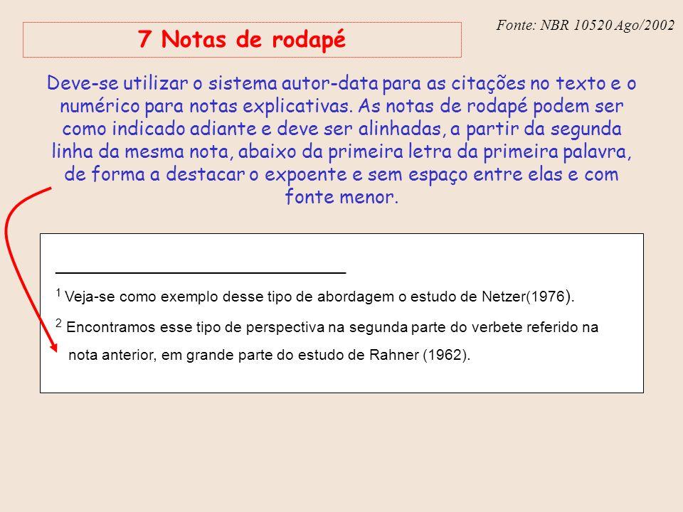 Fonte: NBR 10520 Ago/2002 7 Notas de rodapé.