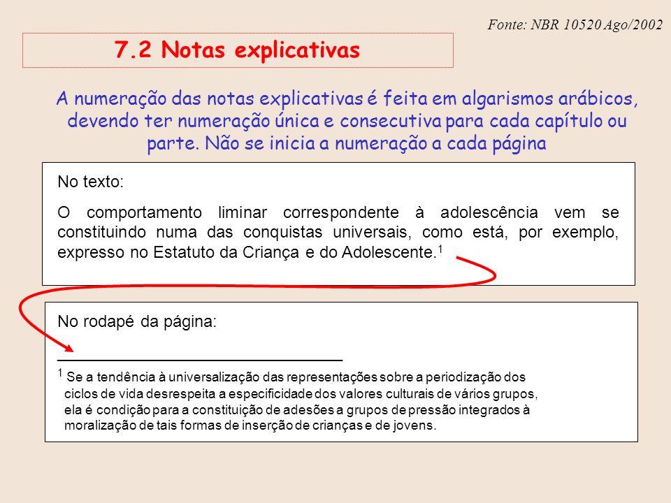 Fonte: NBR 10520 Ago/2002 7.2 Notas explicativas.