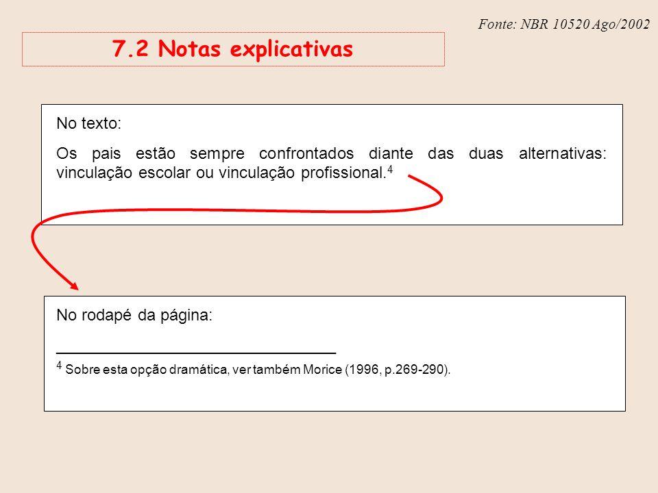 7.2 Notas explicativas No texto: