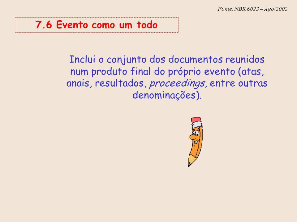 7.6 Evento como um todo