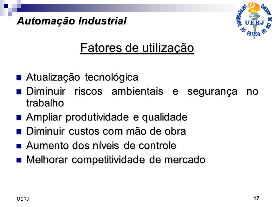 Fatores de utilização Automação Industrial Atualização tecnológica
