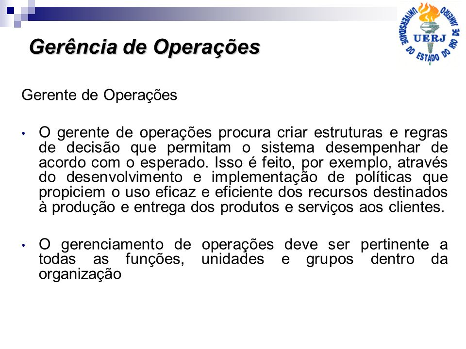 Gerência de Operações Gerente de Operações
