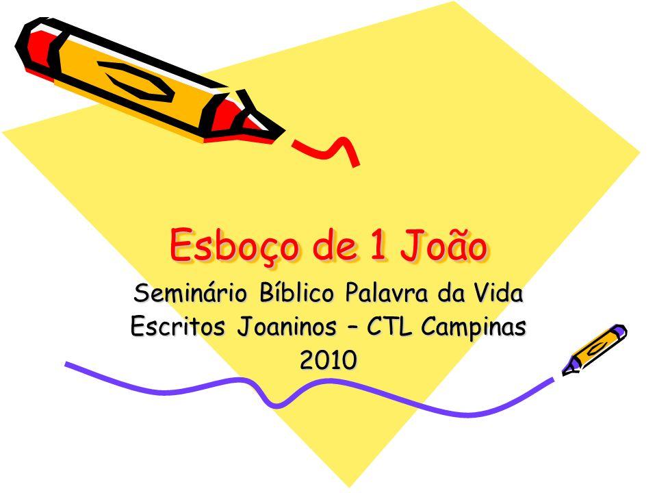Esboço de 1 João Seminário Bíblico Palavra da Vida