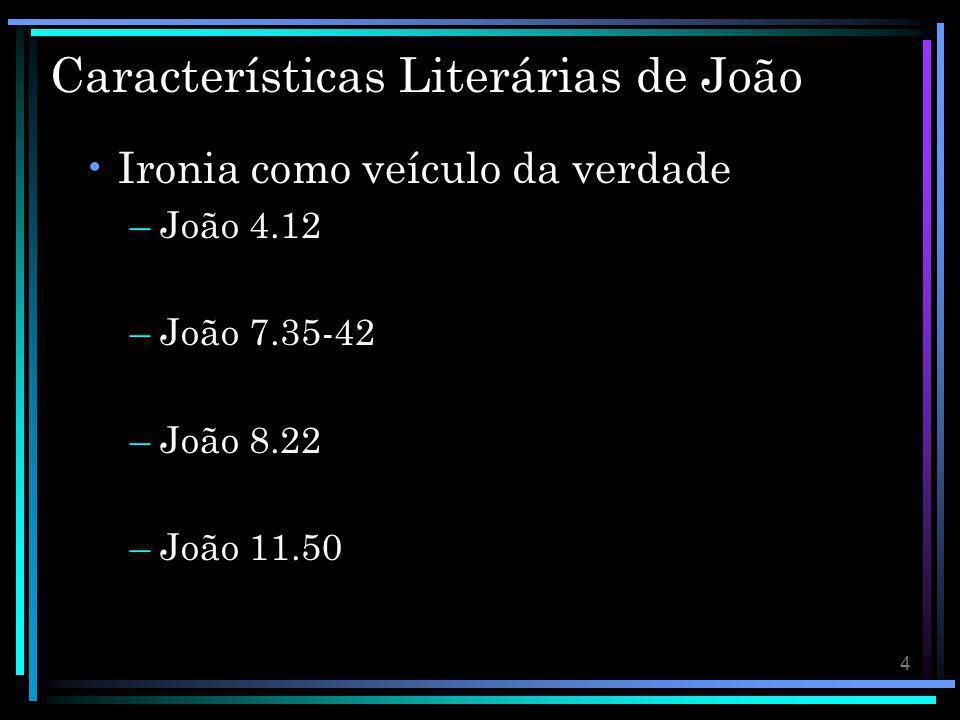Características Literárias de João