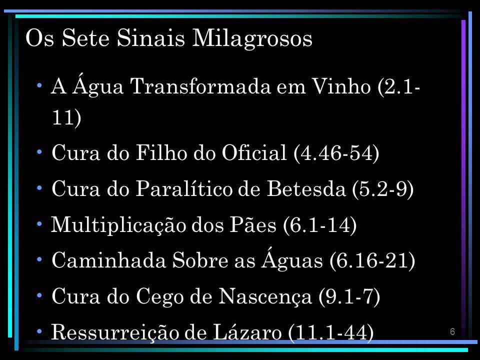 Os Sete Sinais Milagrosos