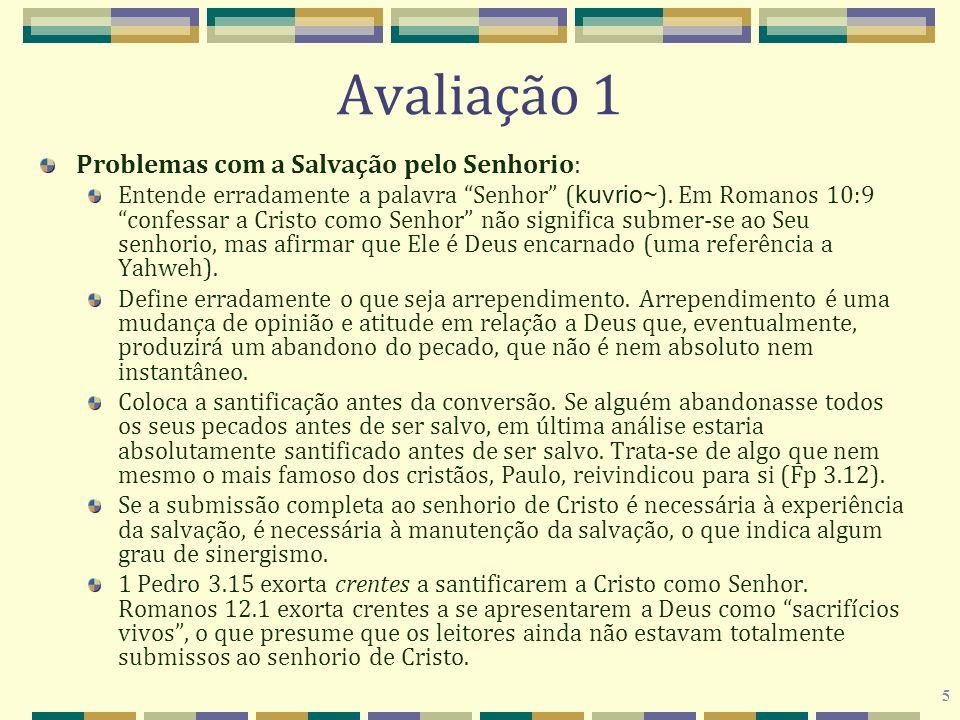 Avaliação 1 Problemas com a Salvação pelo Senhorio: