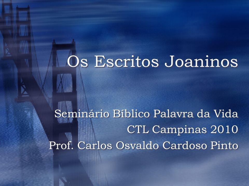 Os Escritos Joaninos Seminário Bíblico Palavra da Vida