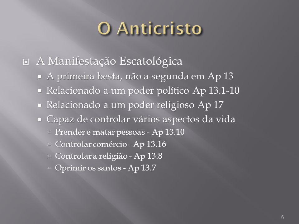 O Anticristo A Manifestação Escatológica