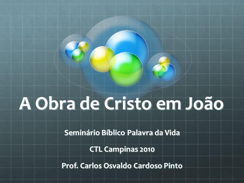 Seminário Bíblico Palavra da Vida Prof. Carlos Osvaldo Cardoso Pinto