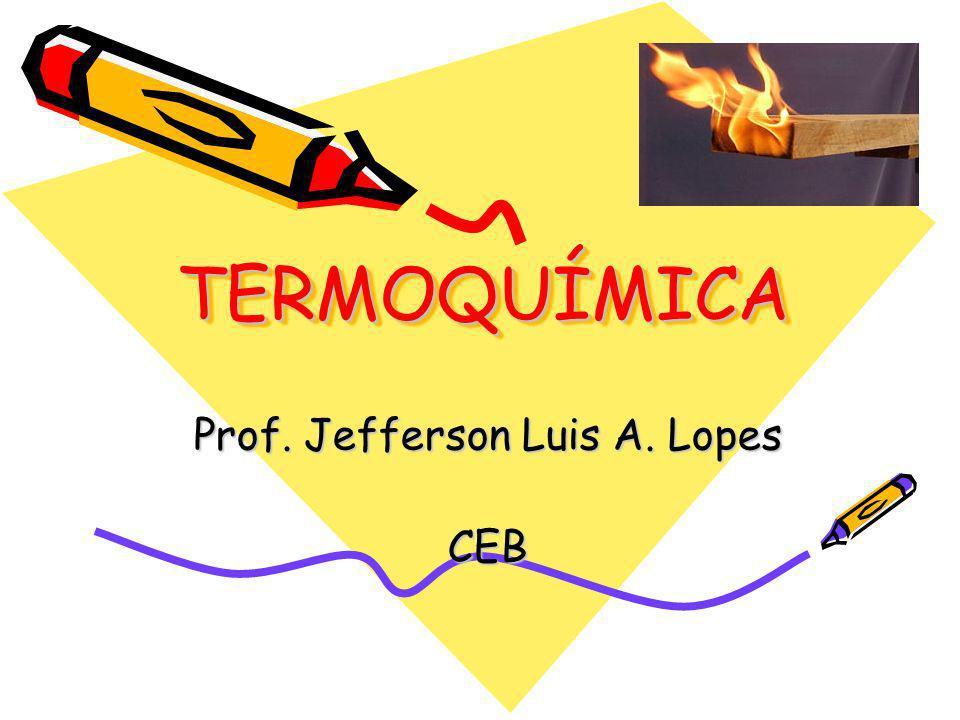 Prof. Jefferson Luis A. Lopes CEB