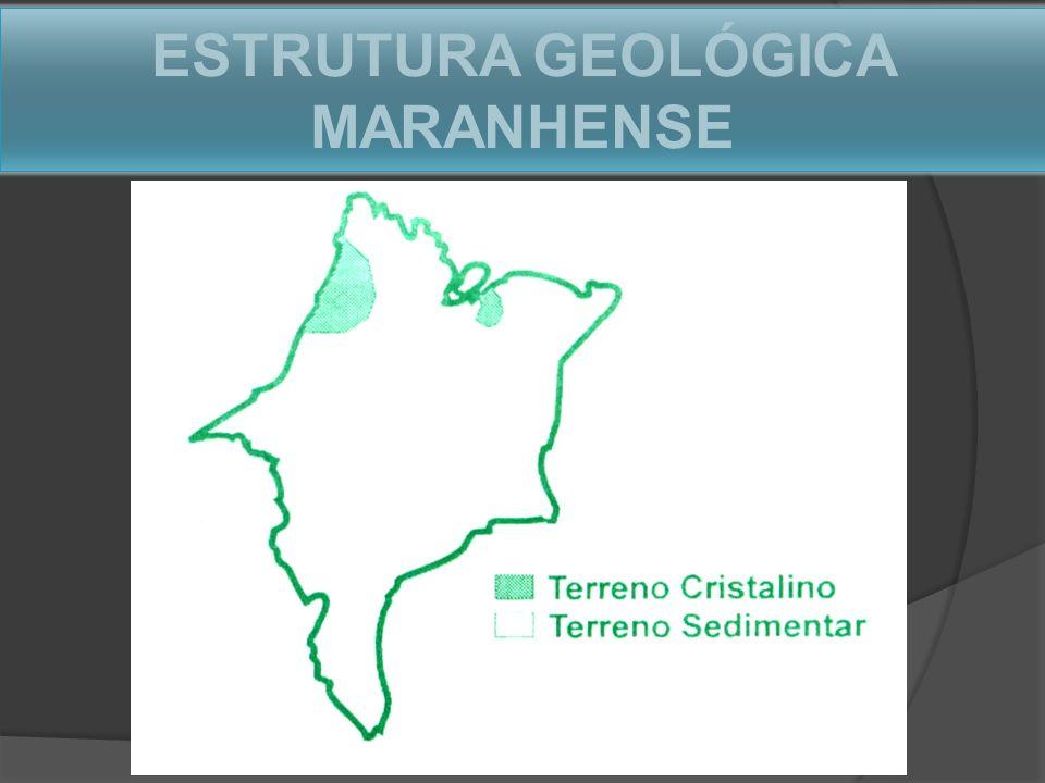 ESTRUTURA GEOLÓGICA MARANHENSE