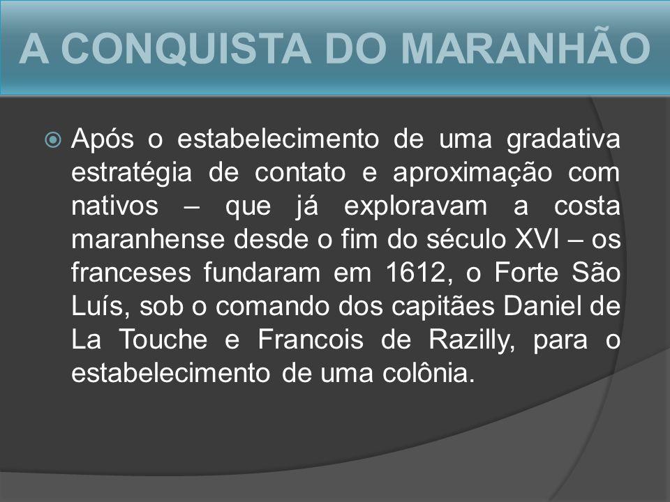 A CONQUISTA DO MARANHÃO