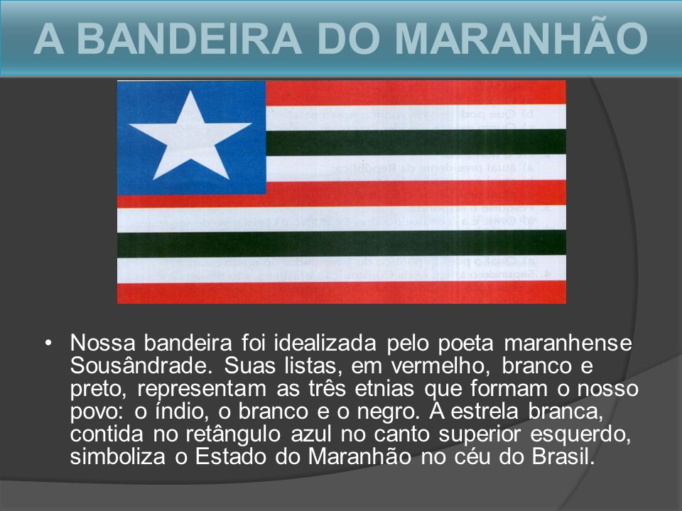 A BANDEIRA DO MARANHÃO