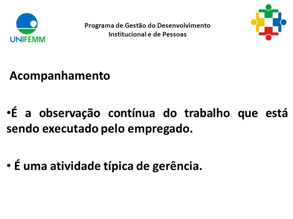Programa de Gestão do Desenvolvimento Institucional e de Pessoas