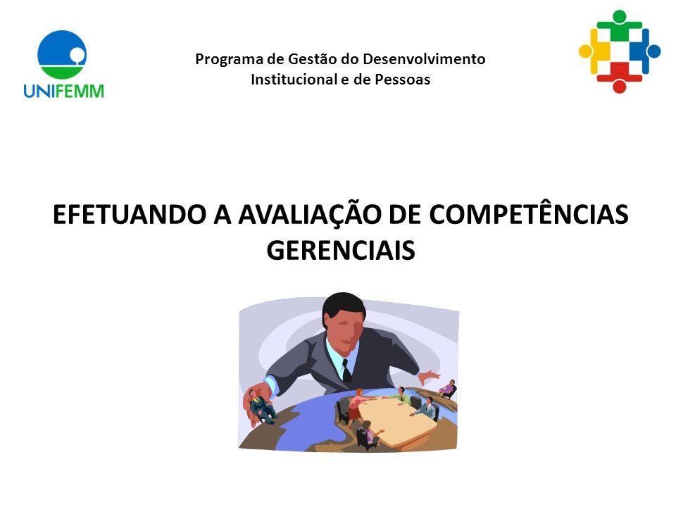 EFETUANDO A AVALIAÇÃO DE COMPETÊNCIAS GERENCIAIS