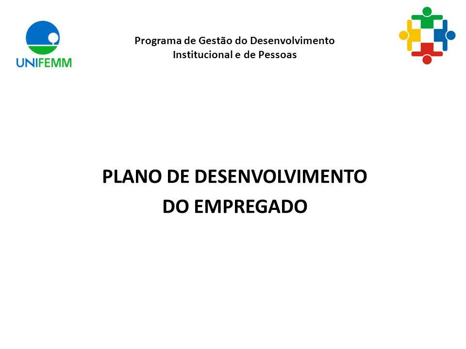 PLANO DE DESENVOLVIMENTO DO EMPREGADO