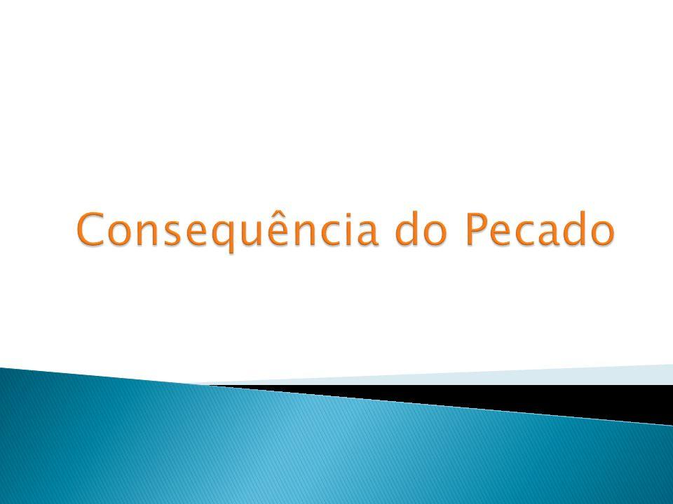 Consequência do Pecado