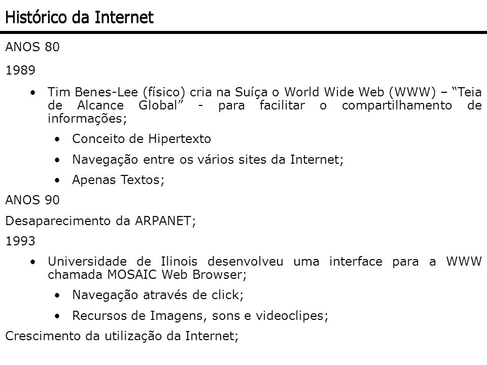 Histórico da Internet ANOS 80 1989
