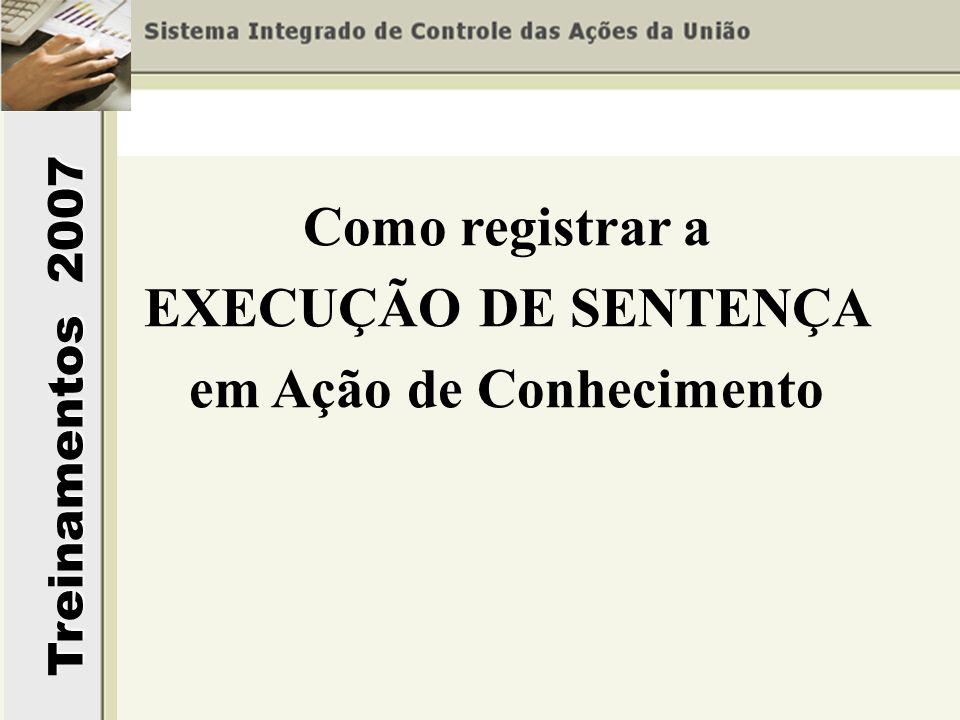 Como registrar a EXECUÇÃO DE SENTENÇA em Ação de Conhecimento