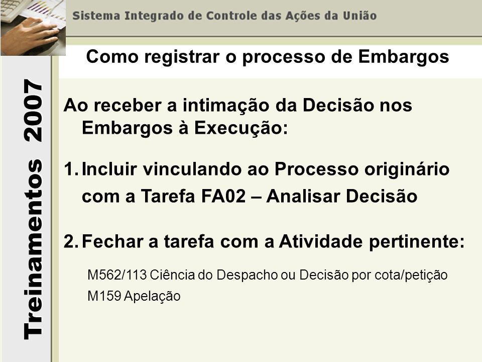 Como registrar o processo de Embargos