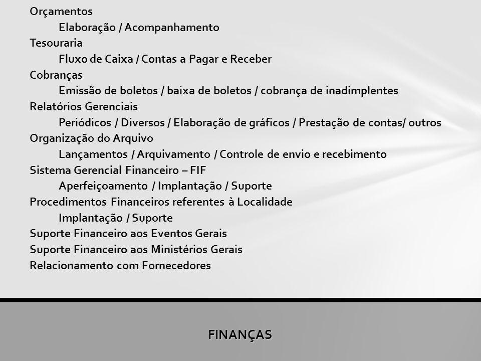 FINANÇAS Orçamentos Elaboração / Acompanhamento Tesouraria