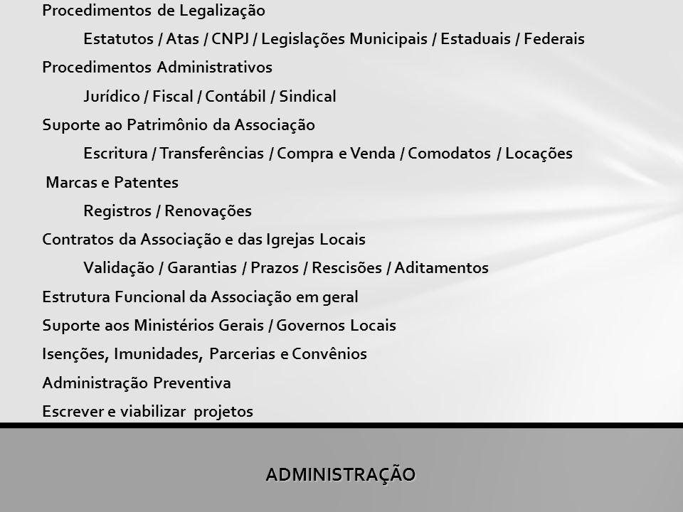 ADMINISTRAÇÃO Procedimentos de Legalização