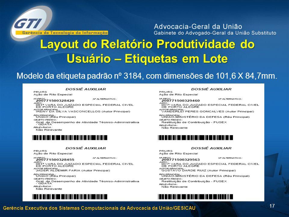 Layout do Relatório Produtividade do Usuário – Etiquetas em Lote