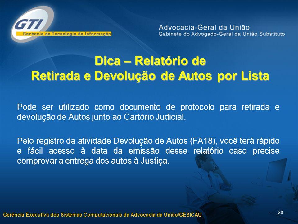 Dica – Relatório de Retirada e Devolução de Autos por Lista