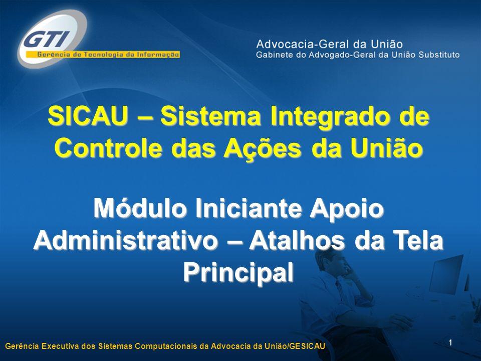 SICAU – Sistema Integrado de Controle das Ações da União