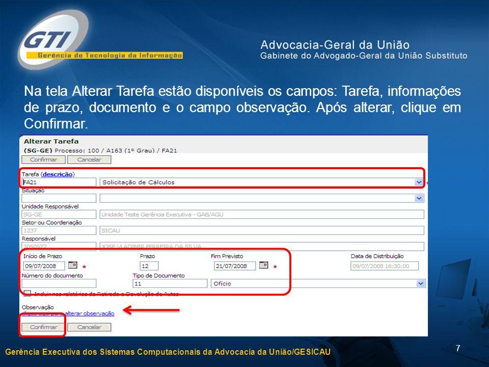 Na tela Alterar Tarefa estão disponíveis os campos: Tarefa, informações de prazo, documento e o campo observação.