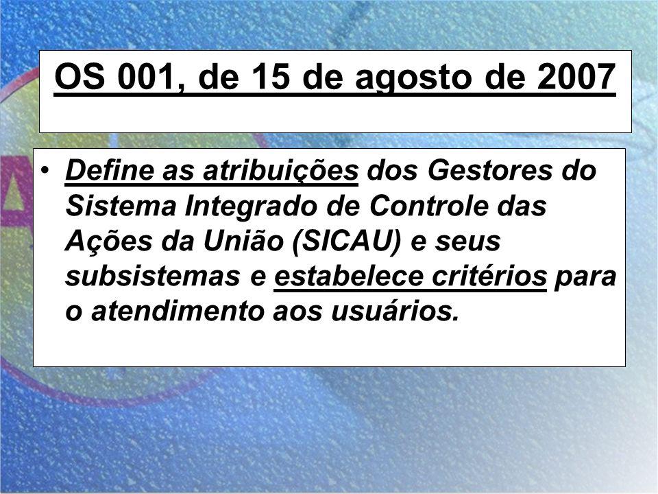 OS 001, de 15 de agosto de 2007