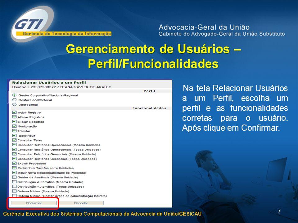 Gerenciamento de Usuários – Perfil/Funcionalidades