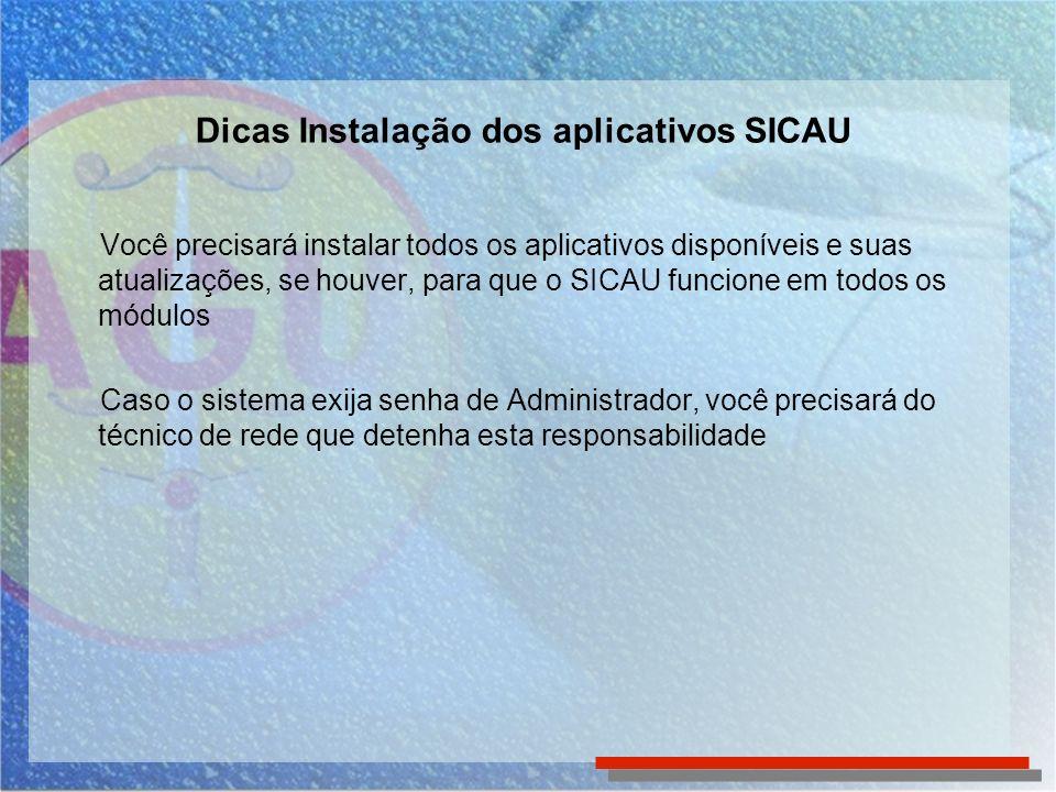 Dicas Instalação dos aplicativos SICAU