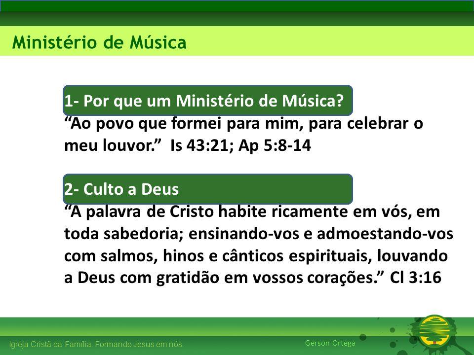 1- Por que um Ministério de Música