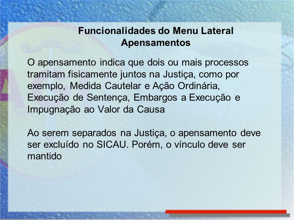 Funcionalidades do Menu Lateral Apensamentos