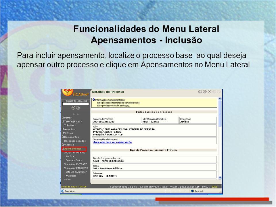 Funcionalidades do Menu Lateral Apensamentos - Inclusão